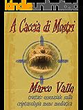 A Caccia di Mostri (I Misteri di McGlen Vol. 3)