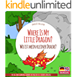 Where Is My Little Dragon? - Wo ist mein kleiner Drachen?: English German Bilingual Children's Picture Book (Where is…