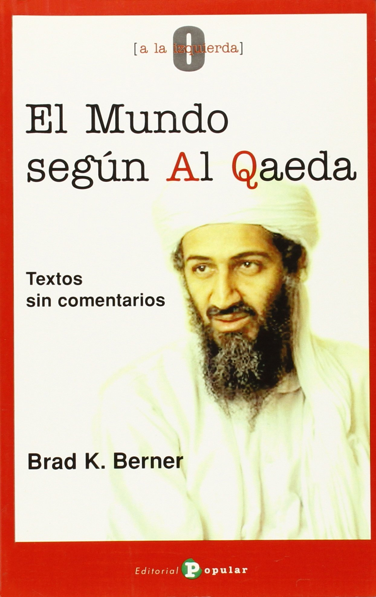The World According to Al Qaeda