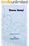 Stone Hotel: Poems From Prison