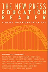 The New Press Education Reader: Leading Educators Speak Out Paperback