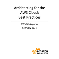 Architecting for the AWS Cloud: Best Practices (AWS Whitepaper)