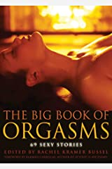 Big Book of Orgasms: 69 Sexy Stories Paperback