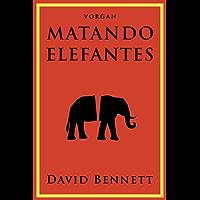 Matando Elefantes