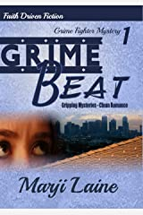 Grime Beat: Gripping Mystery - Clean Romance (Grime Fighter Mystery Series Book 1) Kindle Edition