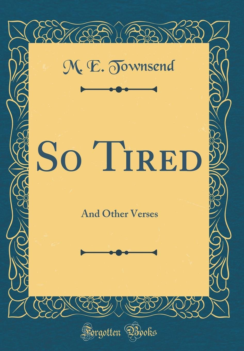 So Tired: And Other Verses (Classic Reprint) pdf epub