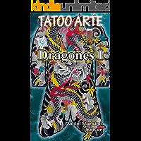 Tatuajes: TATTOO ARTE DRAGONES I: Pinturas. Dibujos. Bocetos.