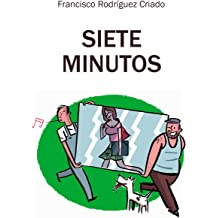 Siete minutos (Spanish Edition) Dec 16, 2012