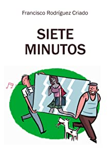 Siete minutos (Spanish Edition)