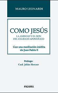 Como Jesús (Libros Palabra nº 65) (Spanish Edition)