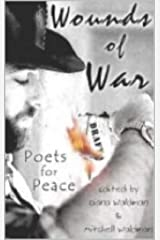 Wounds of War: Poets for Peace Kindle Edition
