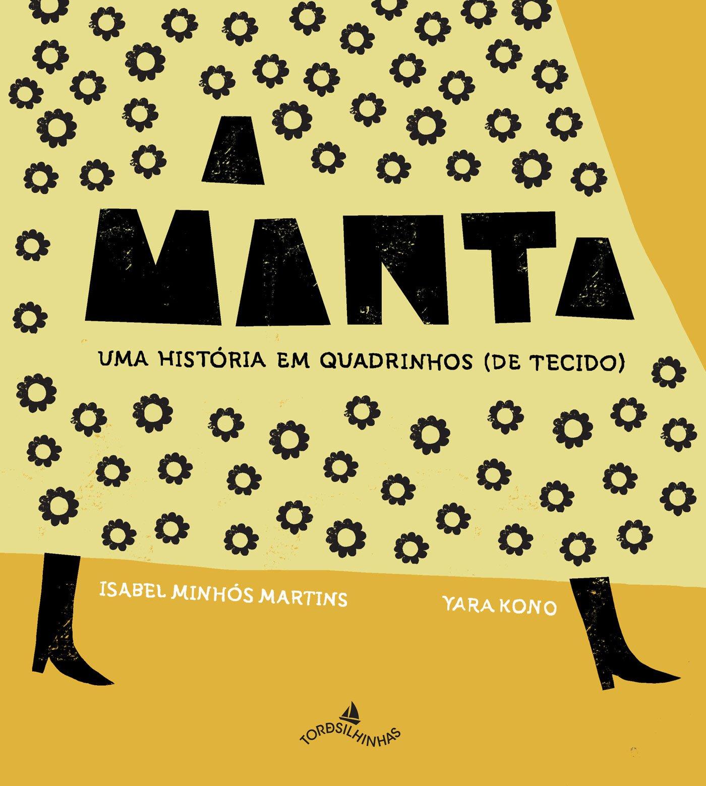 A Manta. Uma História em Quadrinhos (Em Portuguese do Brasil) (Portuguese Brazilian) Hardcover