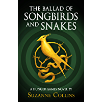 The Ballad of Songbirds and Snakes (A Hunger