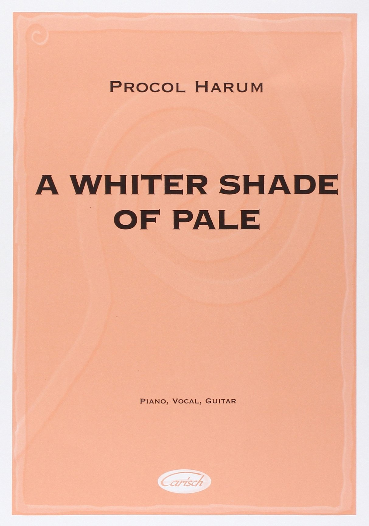 Procul Harum A Whiter Shade of Pale Piano Vocal Guitar Sheet Music PVG