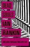 Dead Souls (A Rebus Novel)