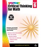 Spectrum | Critical Thinking for Math Workbook | 6th Grade, 128pgs