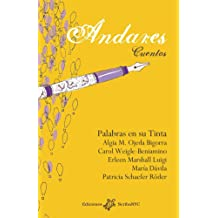 Andares: Cuentos (Spanish Edition) Aug 1, 2016