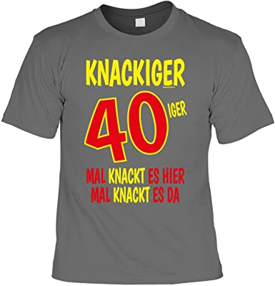 Lustige Spruche Fun Tshirt Knackiger 40iger Mal Knackt Es