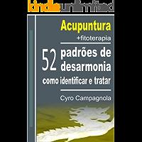 Acupuntura+fitoterapia  52 padrões de desarmonia: como identificar e tratar