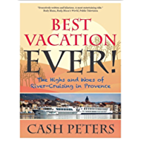 Best Vacation EVER!: The Highs and Woes of River Cruising in Provence