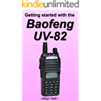 Getting Started with the Baofeng UV-82