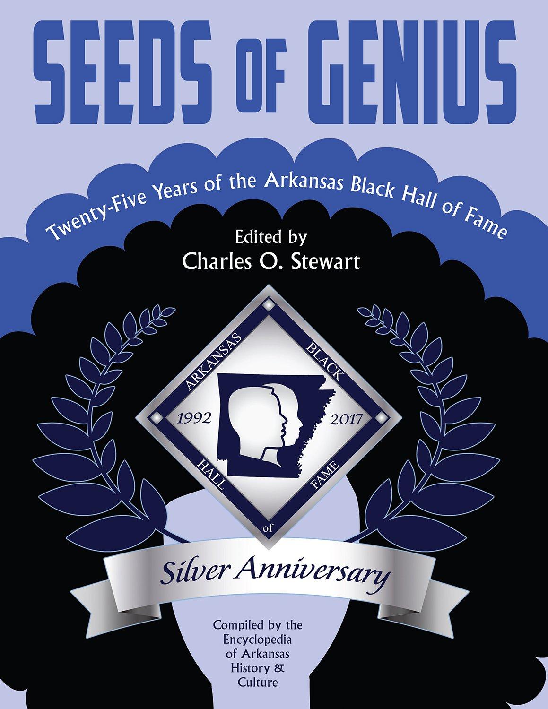 Seeds of Genius: Twenty-Five Years of the Arkansas  Black Hall of Fame ebook