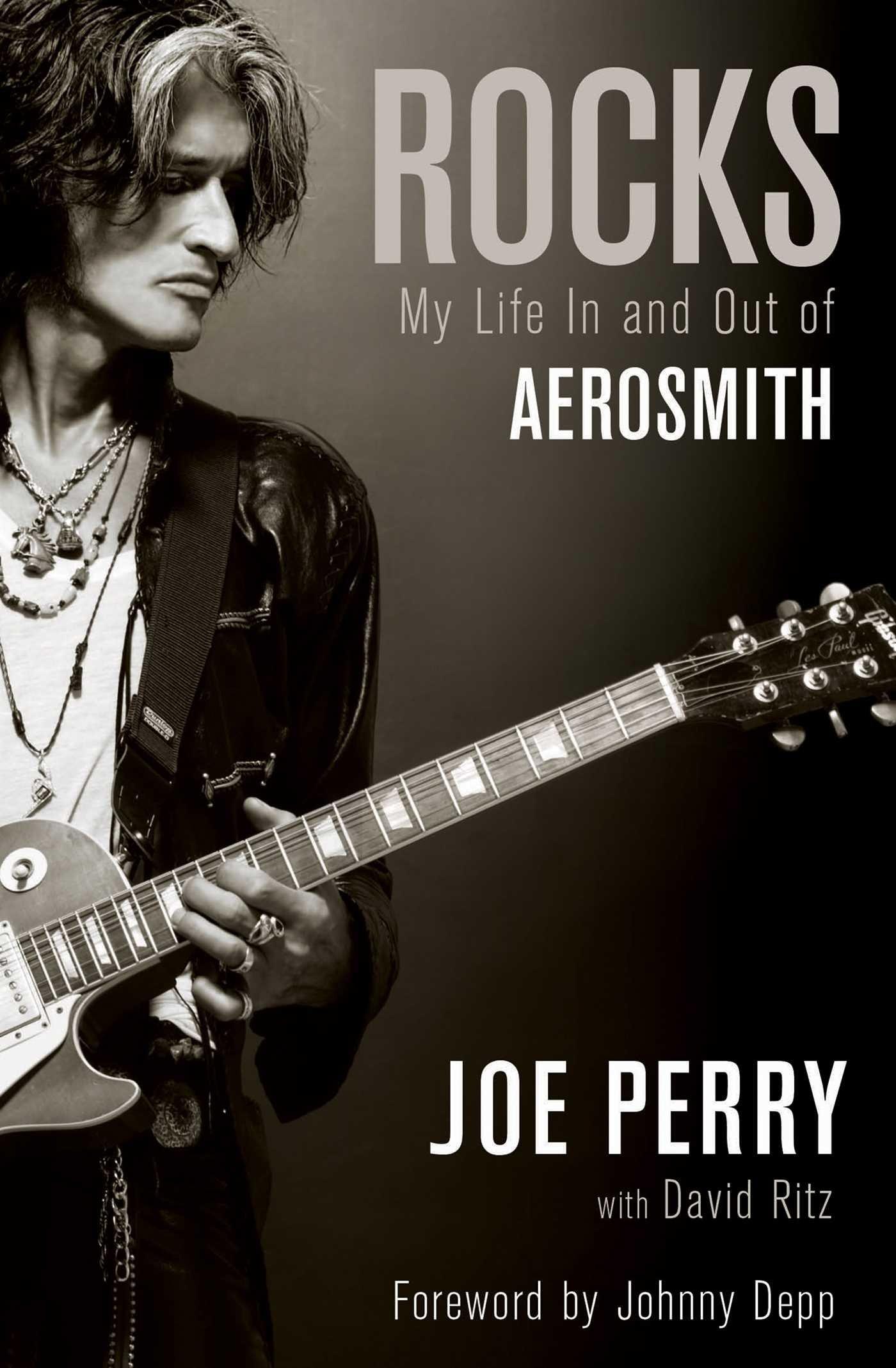 Rocks: My Life in and out of Aerosmith: Amazon.co.uk: Joe Perry, David  Ritz: 9781471138621: Books