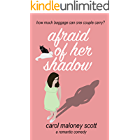 Afraid of Her Shadow: Laugh out loud romantic comedy chick lit (Rom-Com on the Edge Book 3)