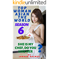 Top Woman Asian The World (part 6): She is my chef, do you like her . book cover