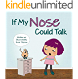 If My Nose Could Talk