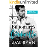 The Billionaire's Cinderella (Fairy Tale Billionaires Book 3)
