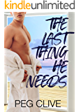 The Last Thing He Needs: MM Friends To Lovers Romance (Winchurch Book 1)