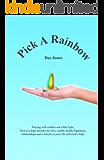 Pick A Rainbow