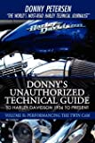Donny's Unauthorized Technical Guide to Harley Davidson 1936 to Present: Volume II: Performancing the Twin Cam: 2