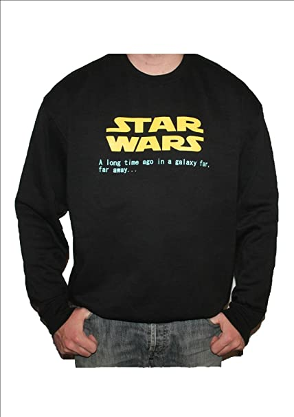 Sudadera Star Wars. A Long Time AGO IN A Galaxy Far, Far Away (
