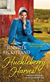 Huckleberry Harvest (The Matchmakers of Huckleberry Hill)