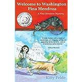 Welcome to Washington Fina Mendoza: A Fina Mendoza Mystery (The Fina Mendoza Mysteries)