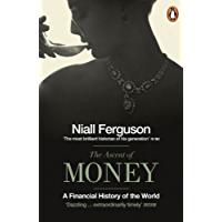 The Ascent of Money: A Financial History of the World (English Edition)