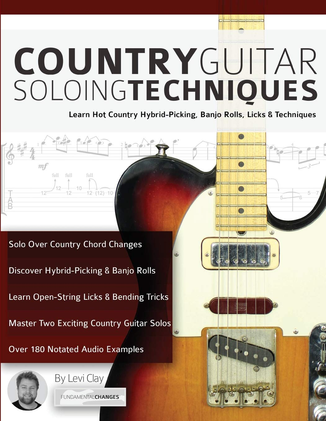 Country Guitar Soloing Techniques: Learn Hot Country Hybrid ...