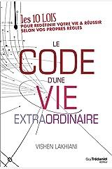 Le code d'une vie extraordinaire (French Edition) Kindle Edition