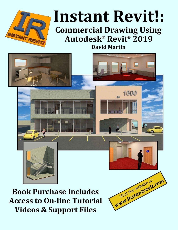 Download Instant Revit!: Commercial Drawing Using Autodesk® Revit® 2019 PDF