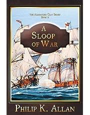 A Sloop of War (Alexander Clay, Band 2)
