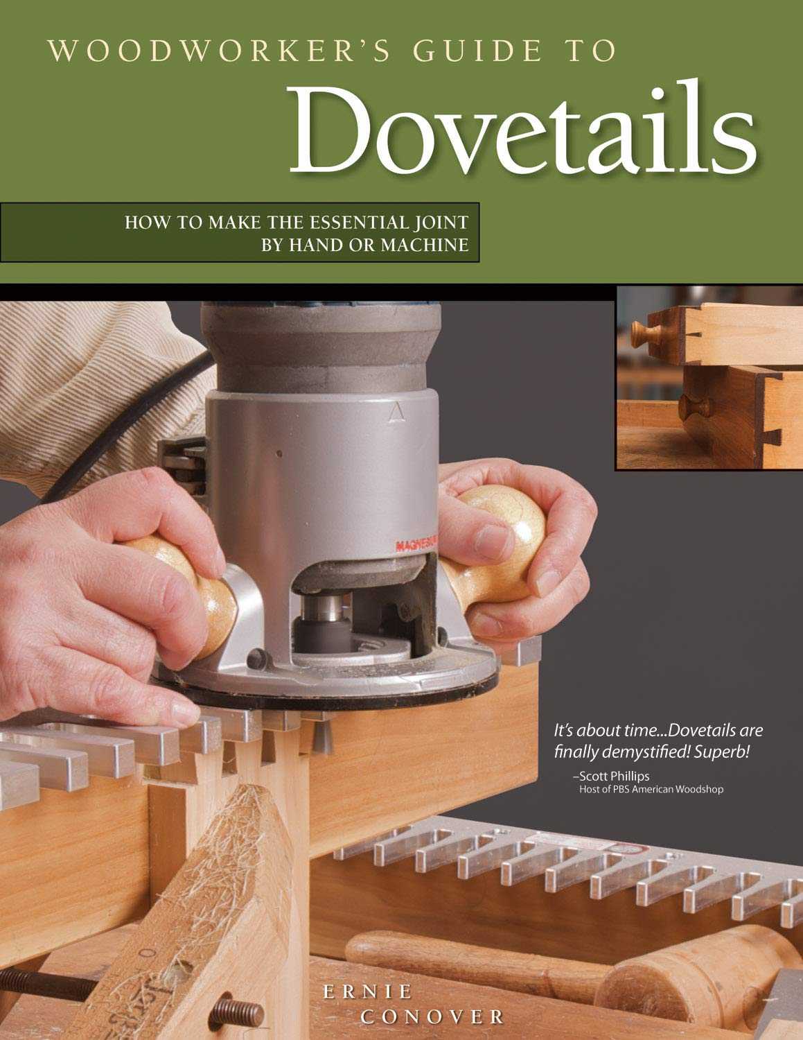 Woodworkers Guide to Dovetails: How to Make the Essential Joint ...