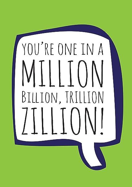 Estás One en un millón A4 Card - Tarjeta de agradecimiento ...