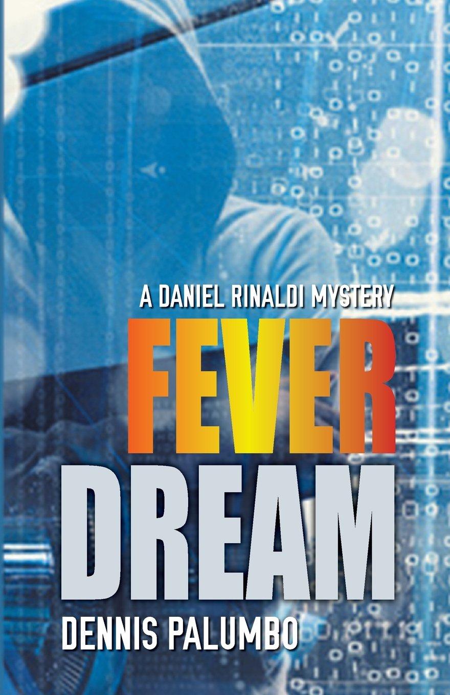 Download Fever Dream (Daniel Rinaldi Series) ebook