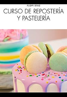 Curso de repostería y pastelería (Nueva Cocina) (Spanish Edition)