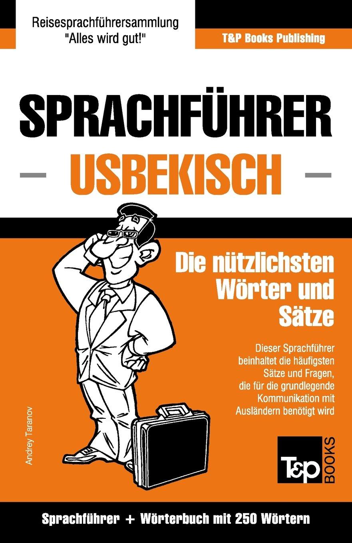 Download Sprachführer Deutsch-Usbekisch und Mini-Wörterbuch mit 250 Wörtern (German Edition) pdf epub