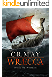 Wræcca (Sword of Woden Book 2) (English Edition)