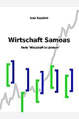 Wirtschaft Samoas (Wirtschaft in Ländern 236) (German Edition) Kindle Edition