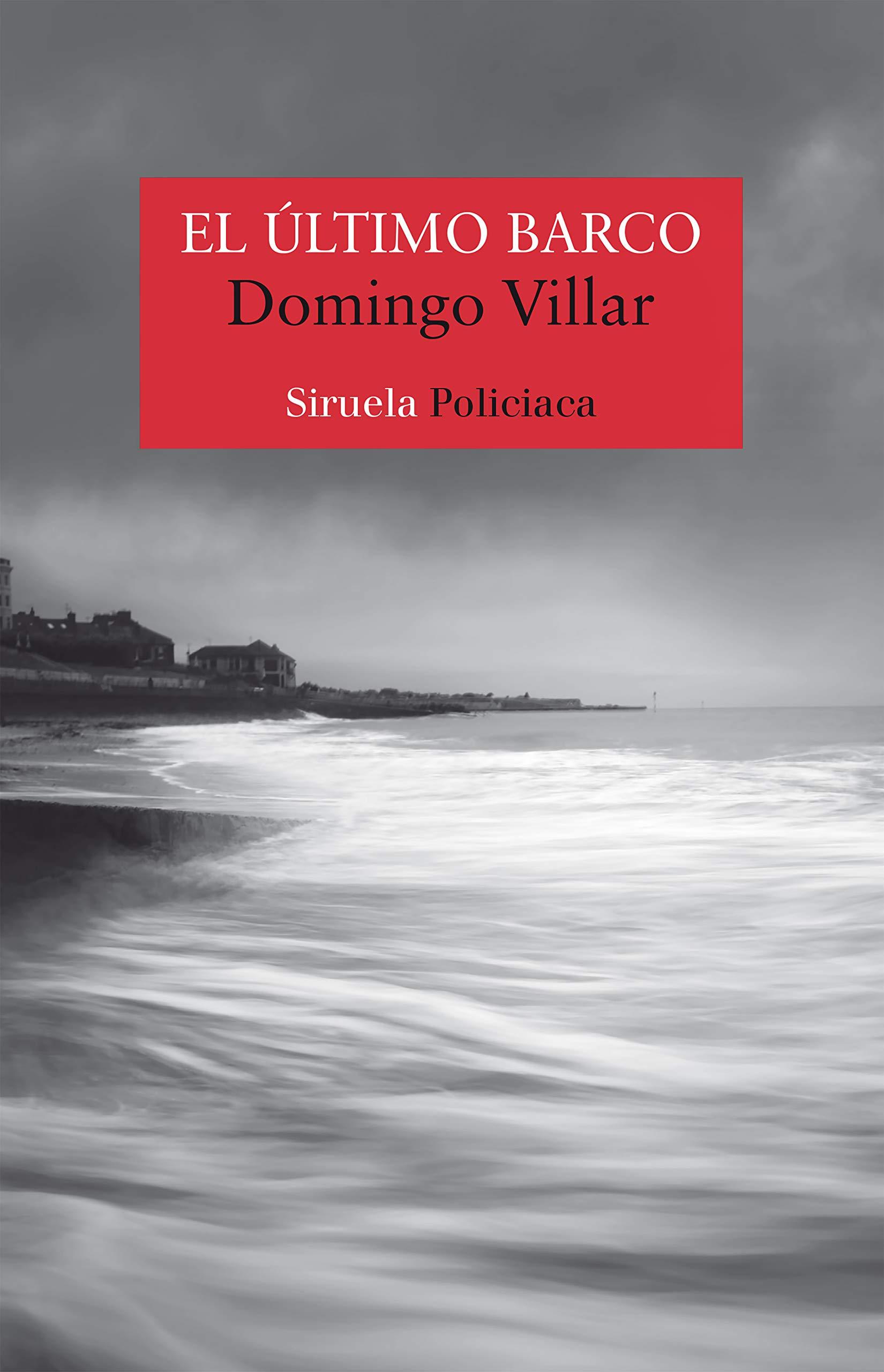 El último barco (Nuevos Tiempos nº 424) por Domingo Villar